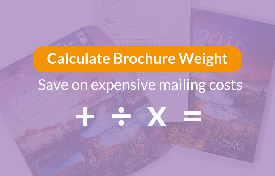 Calculate brochure weight and save on expensive mailing costs