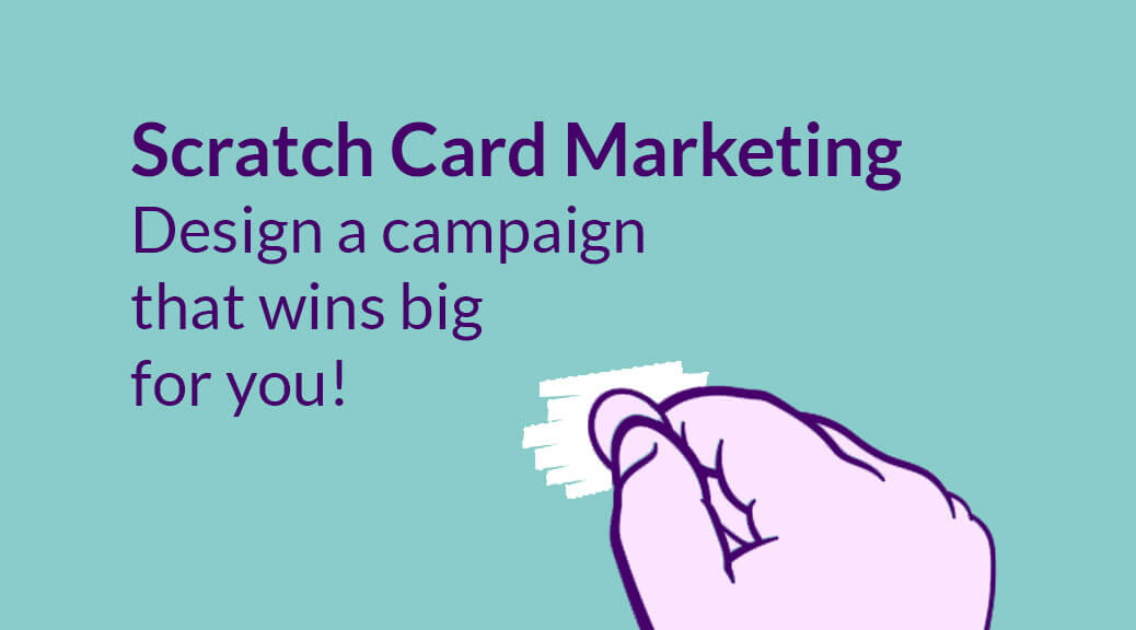 Make scratch card marketing your most powerful tool