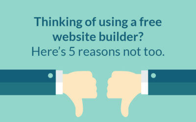 5 Reasons why you should never use free website builder programs