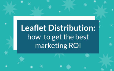 Leaflet marketing distribution: how to get the best marketing ROI